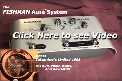 Fishman's Aura Sound Imaging System, Takamine LTD 98